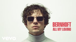 Bernhoft - All My Loving (Lyric Video)