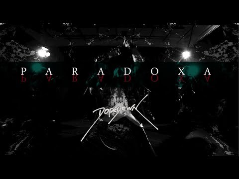 "DOPEDOWN - ""PARADOXA"" (Official Music Video)"