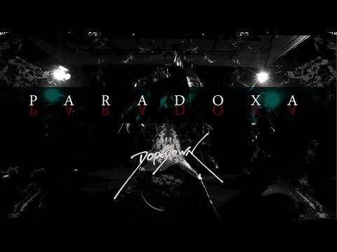 "DOPEDOWN - ""PARADOXA"" (Official Music Video)"