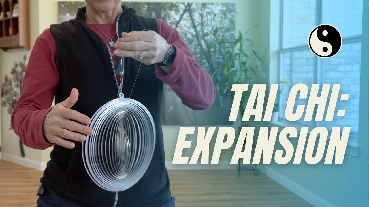 Tai Chi Principle:Expansion - Lesson 2