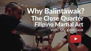 Why Balintawak? The close quarter Filipino Martial Art System
