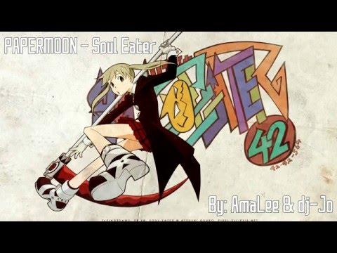 [Nightcore] ENGLISH ☆ PAPERMOON - Soul Eater (AmaLee & Dj-Jo) ☆
