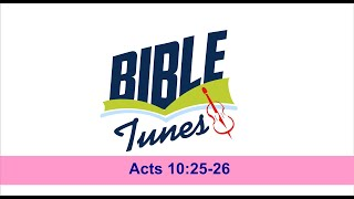 Sunday School Bible Song for the Children of God - Acts 10:25-26