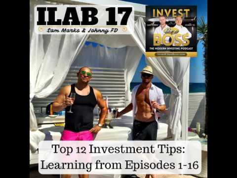 17: Top 12 Investment Tips: Learning from Episodes 1-16
