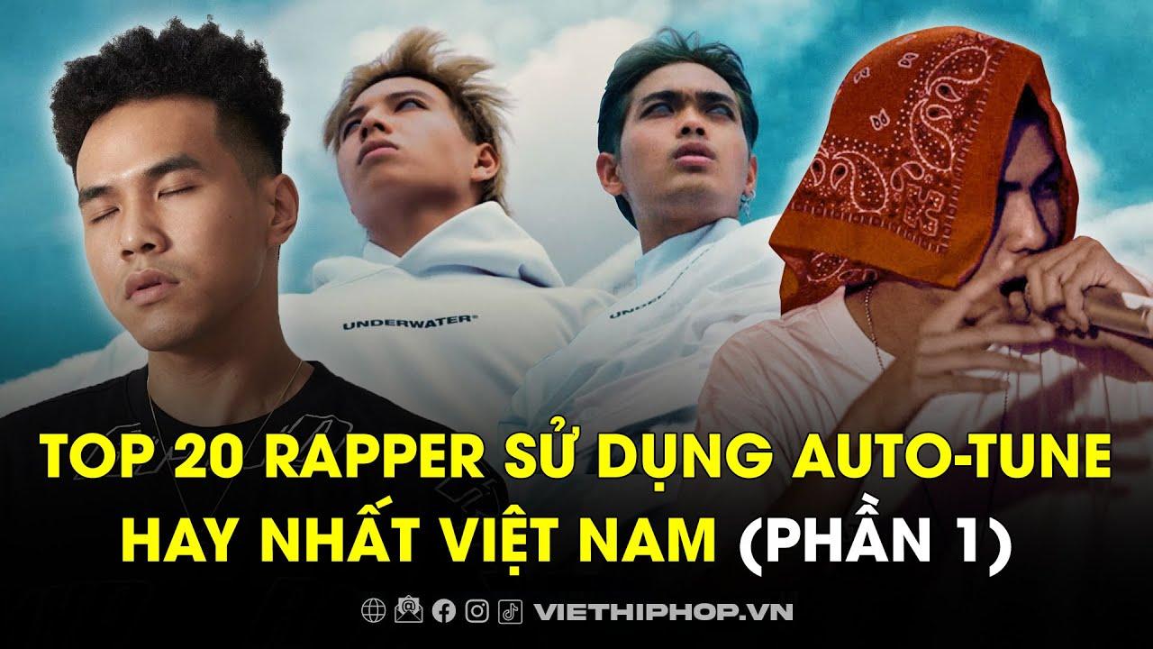 Top 20 rapper sử dụng auto-tune hay nhất Việt Nam   Phần 1   Khái quát các tài liệu nói về thương hiệu thời trang nước ngoài tại việt nam chính xác