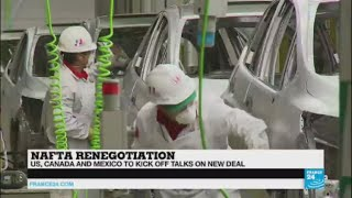 US   Expectations high as North American trade pact renegotiations open