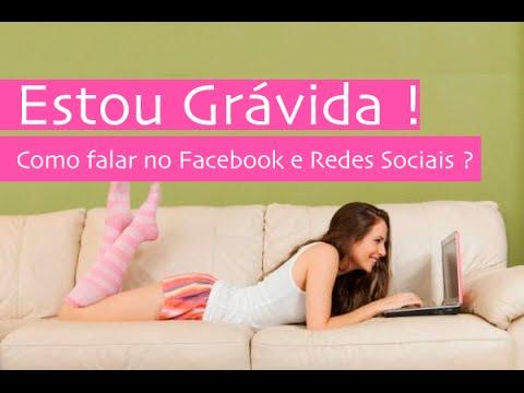 Tô Grávida Como Falar Nas Redes Sociais E Facebook Youtube