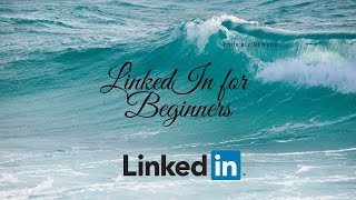 How to use LinkedIn for Beginners - About LinkedIn / Personal Branding / Content / Lead Generation