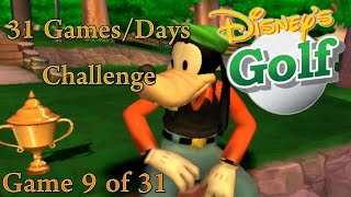 31 G/D Challenge - 9th Game [Disney Golf] (1/4)
