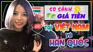 Mức Sống Ở Korea Cao Hơn Việt Nam Bao Nhiêu Lần? || KHÁM PHÁ HQ CÙNG OHSUSU