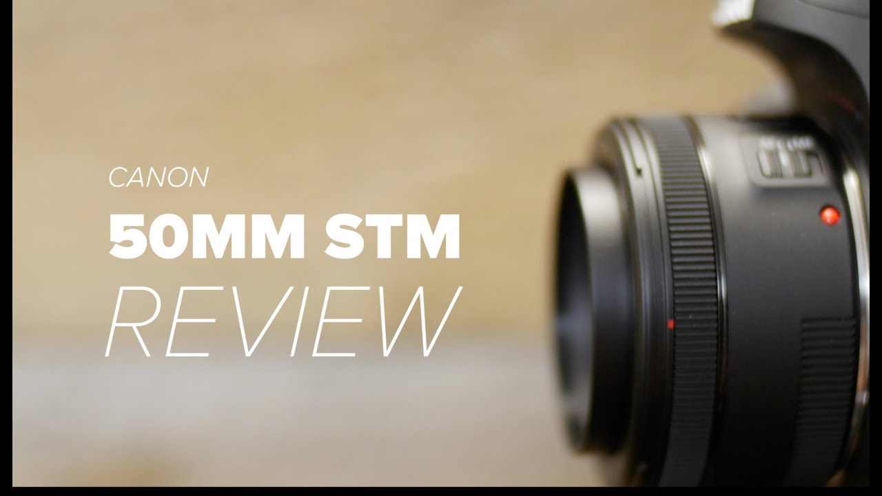 Canon 50mm f/1 8 STM Hands-on Review vs 50mm f/1 8 II & more