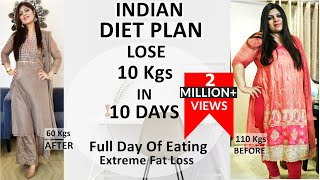 Indian Diet Plan Full Day Eating | Diet Plan To Lose Weight Fast In Hindi | Lose 10 Kgs In 10 Days
