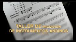 Taller de iniciación de Instrumentos Andinos de Viento