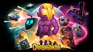 Crashlands #4 Making a flamethrower!! took so long to grind!-Le'ts play