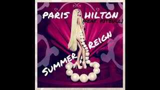 Paris Hilton - Summer Reign (feat. Pitbull)