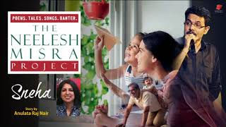 Relationships || Sneha by Anulata Raj Nair || The  Neelesh Misra Project