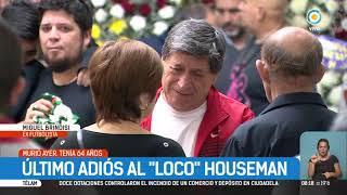 "Último adiós al ""Loco"" Houseman   #TPANoticias"