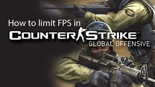 How to limit FPS in Counter-Strike Global Offensive (CSGO)