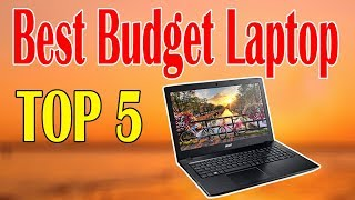 Top 5 Best Budget Laptop for Daily Home and Office Use