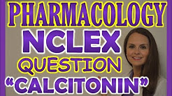 NCLEX Pharmacology Review Practice Question: Osteoporosis and Calcitonin
