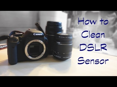 How to Clean a DSLR Sensor
