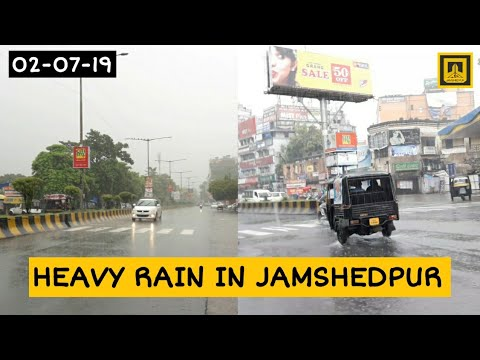 Heavy rain in Jamshedpur (2 JULY 2019) !! Beautiful Weather !! Sakchi Jamshedpur !!