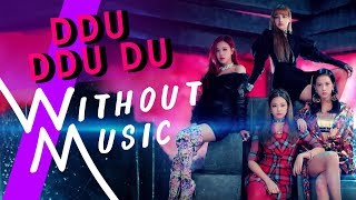 Blackpink Ddu-Du Ddu-Du.mp3