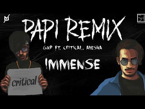 পাপী | Papi | GxP ft. Critical, Ayesha, Prod.SleekFreq (IMMENSE Remix / Audio)
