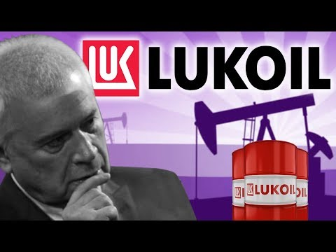 Lukoil: How to Become a Billionaire Russian Oligarch