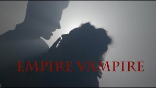 "THE GOODNIGHT DARLINGS in ""Empire Vampire"""