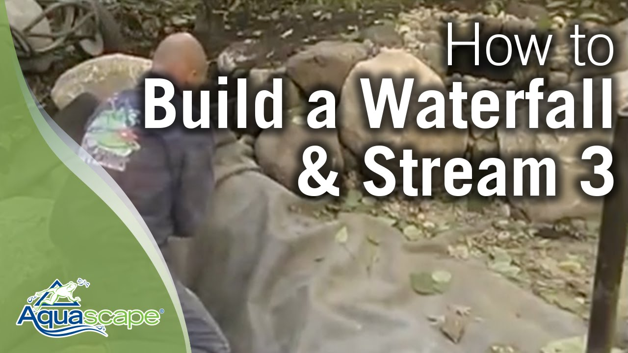 how to build a waterfall and stream part 3 youtube