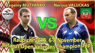 Raubichi Nerijus VALUCKAS - Evgeniy MUTYANKO Table Tennis Настольный теннис