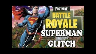 HOW TO BECOME SUPERMAN ON FORTNITE!!!!?? {GLITCH}