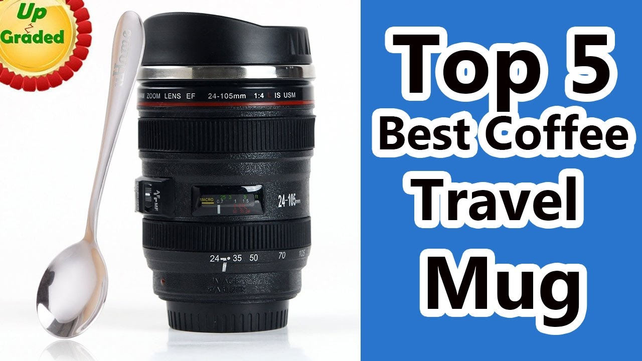 Reviews Travel Best Coffee Mug 5 Top 2017 QCxedorBW