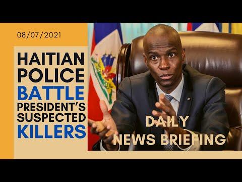 Haiti president Jovenel Moise: Haitian police battle President's suspected killers - NEWS BRIEFING