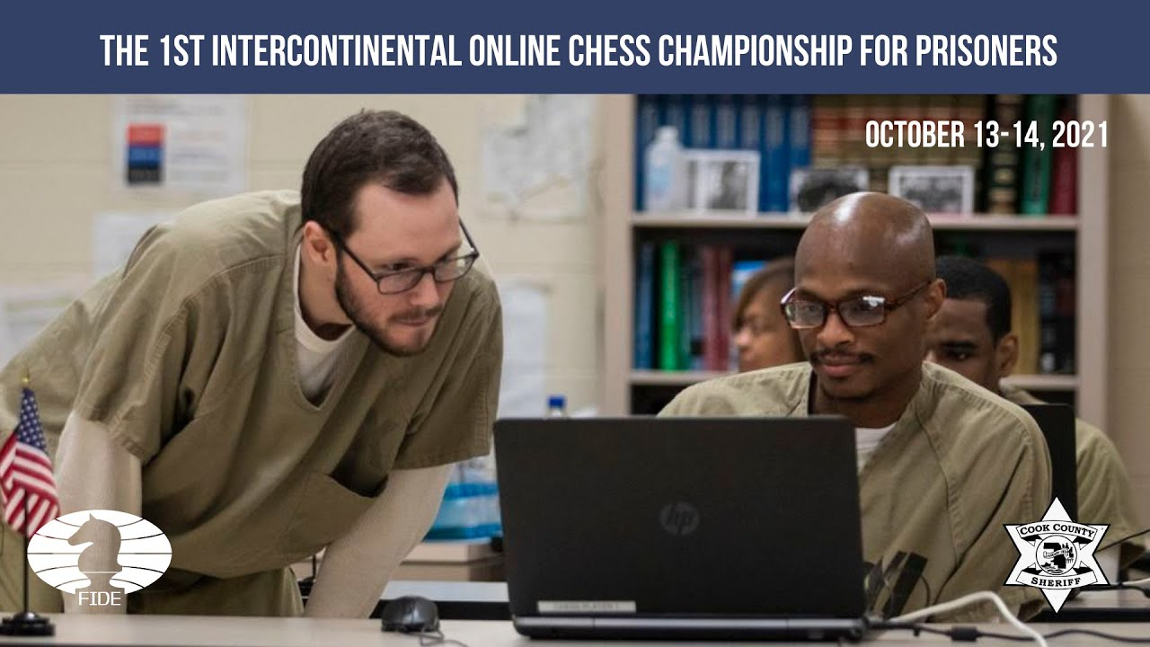 FINALS - 1st INTERCONTINENTAL ONLINE CHESS CHAMPIONSHIP FOR PRISONERS