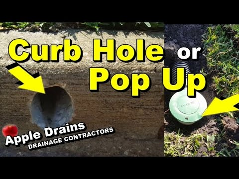 Which Is Better Pop Up Or Curb Hole Proper Discharge Of