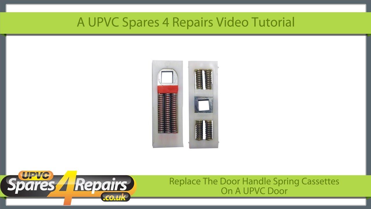 Replace Door Handle Spring Cassettes On A UPVC Door - YouTube