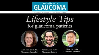 Lifestyle Tips for Glaucoma Patients (Webinar)