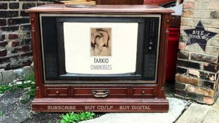 Tarkio – Mountains of Mourne (from Omnibus)