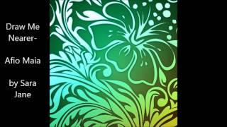 Draw Me Nearer (Afio Maia) Samoan Version