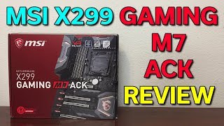 MSI X299 Gaming M7 ACK - Review & Unboxing