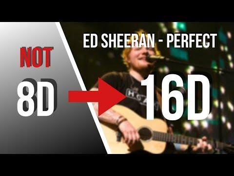 ed-sheeran---perfect-[16d-audio-not-8d]