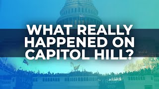 What Really Happened On Capitol Hill Yesterday? | Initial Observations