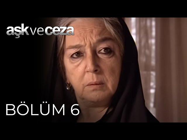 Aşk ve Ceza > Episode 6