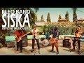 Kleo Band Siska Official Music Video