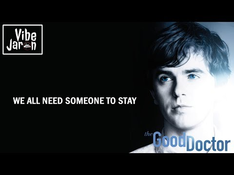 Vancouver Sleep Clinic - Someone To Stay (Lyrics) The Good Doctor S1E12 Soundtrack
