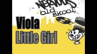 Viola - Little Girl (Club Mix)