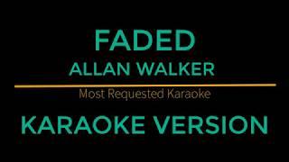 Faded - Allan Walker (Karaoke Version)