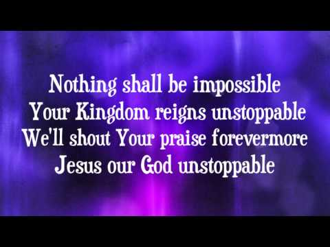 Elevation Worship - Unstoppable God - (with lyrics) (2014)